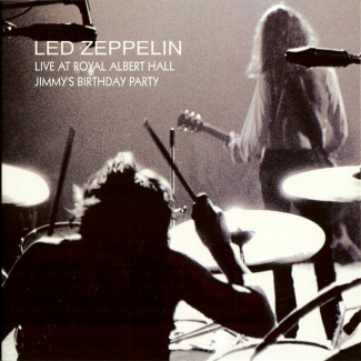 Led Zeppelin: Live At Royal Albert Hall - Jimmy's Birthday