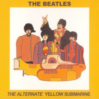 The Beatles The Alternate Yellow Submarine Pear Records